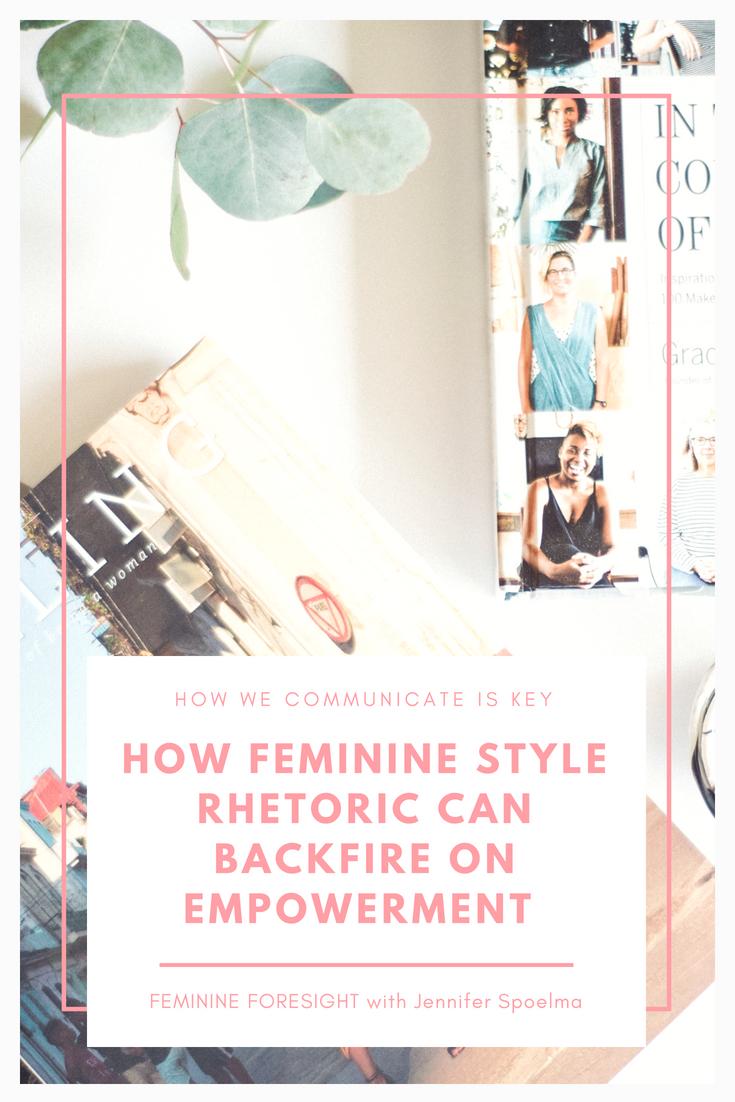 How Feminine Style Rhetoric Can Go Wrong | Jennifer Spoelma