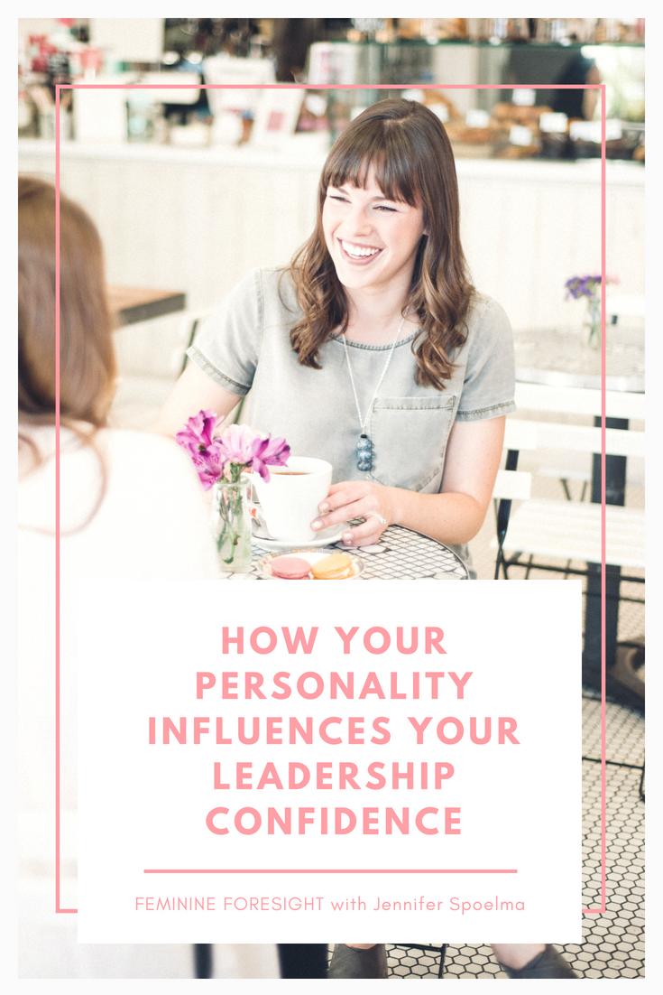 How Personality Influences Leadership Self-Efficacy | Jennifer Spoelma