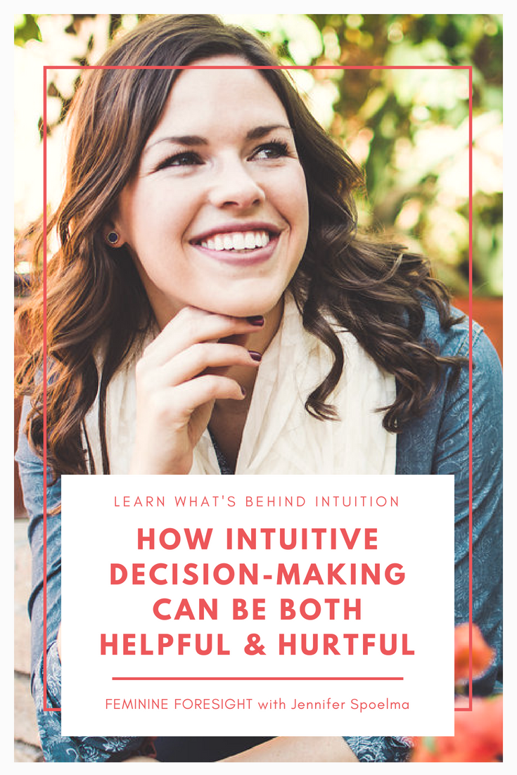 Understanding the Good and Bad of Intuitive Decision Making | Jennifer Spoelma
