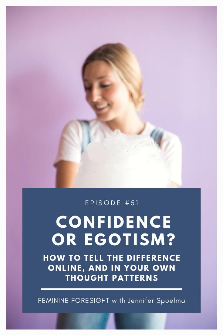 #51 Confidence or Egotism.png