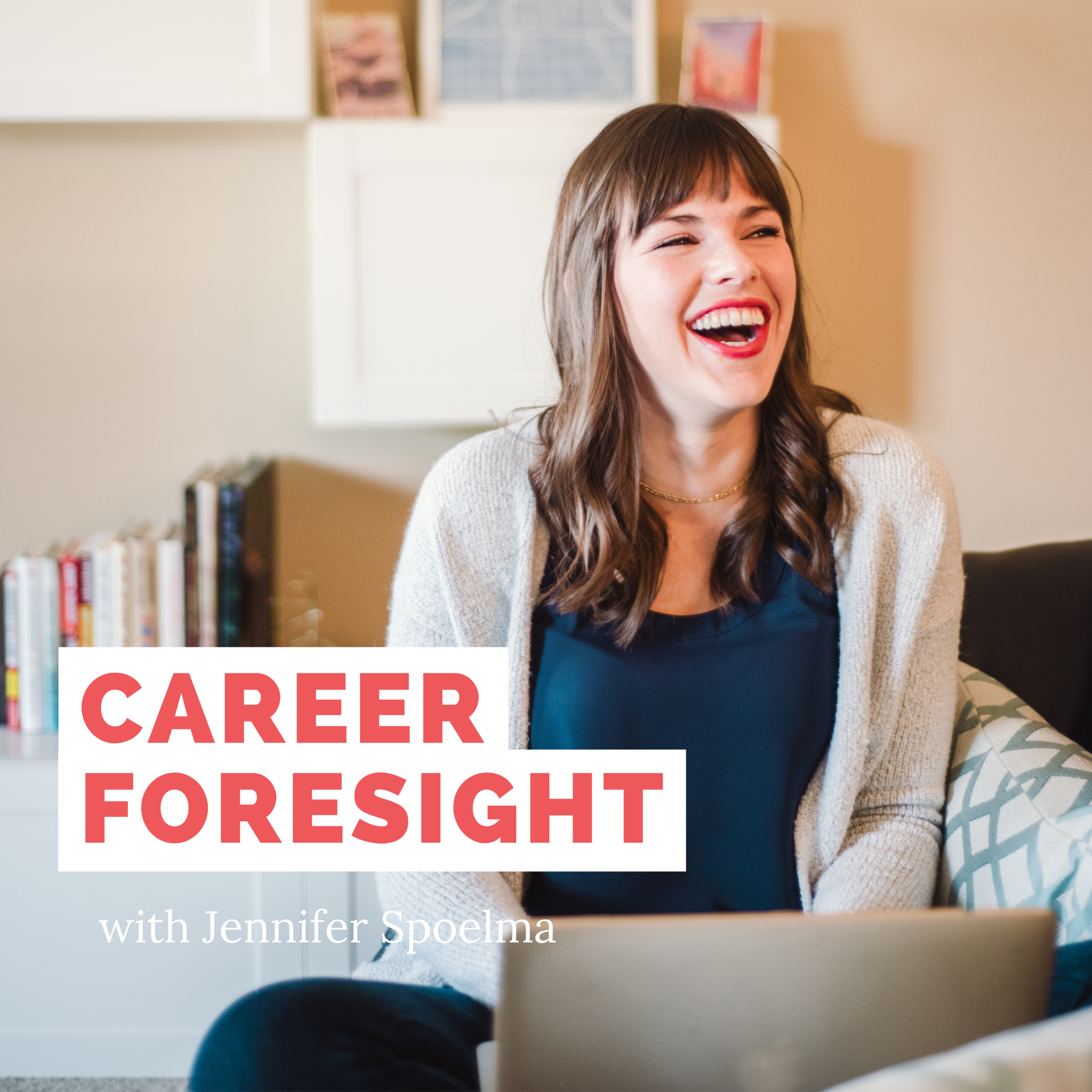 CAREER FORESIGHT Podcast Cover.png
