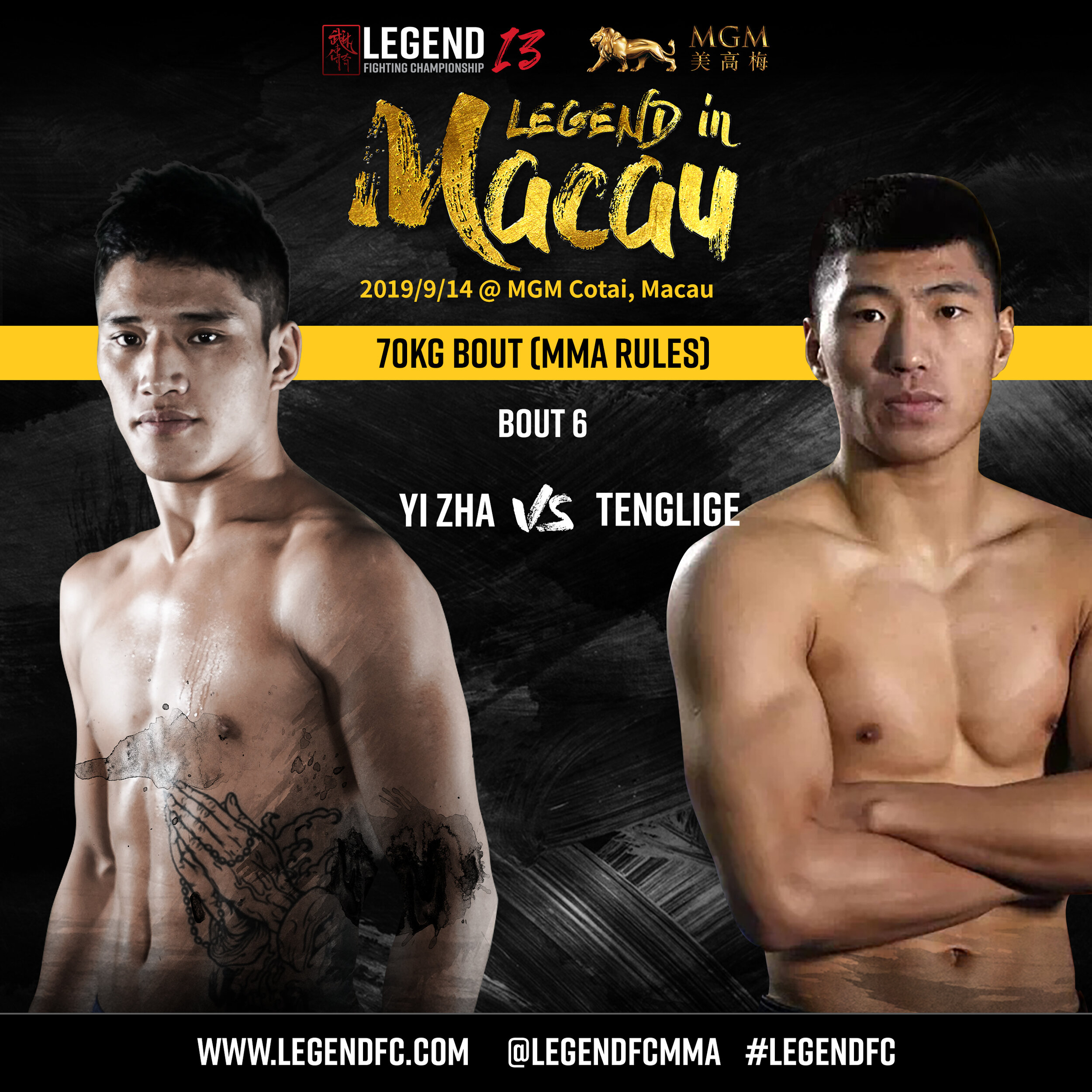 Yi Zha VS Tenglige   Legend 12 fighter Yi Zha returns to Legend 13 for an interesting clash with Teng Lige.  Yi Zha will look to use the full range of his martial arts skills against a striker like Teng Lige.