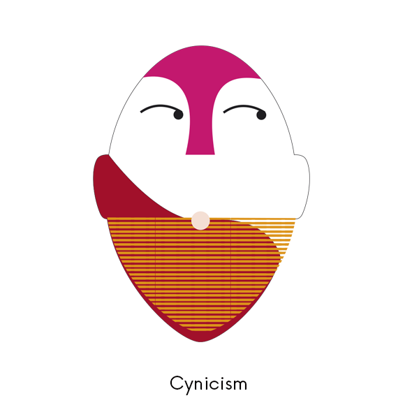 Cynicism - STORY I DISTRUST OTHERS' APPARENT GOOD INTENTIONSIMPULSE TO REJECT ALL POSSIBILITIES AND RECRUIT OTHERS TO MY VIEWPURPOSE MAINTAINS AND BROADENS MY POWER