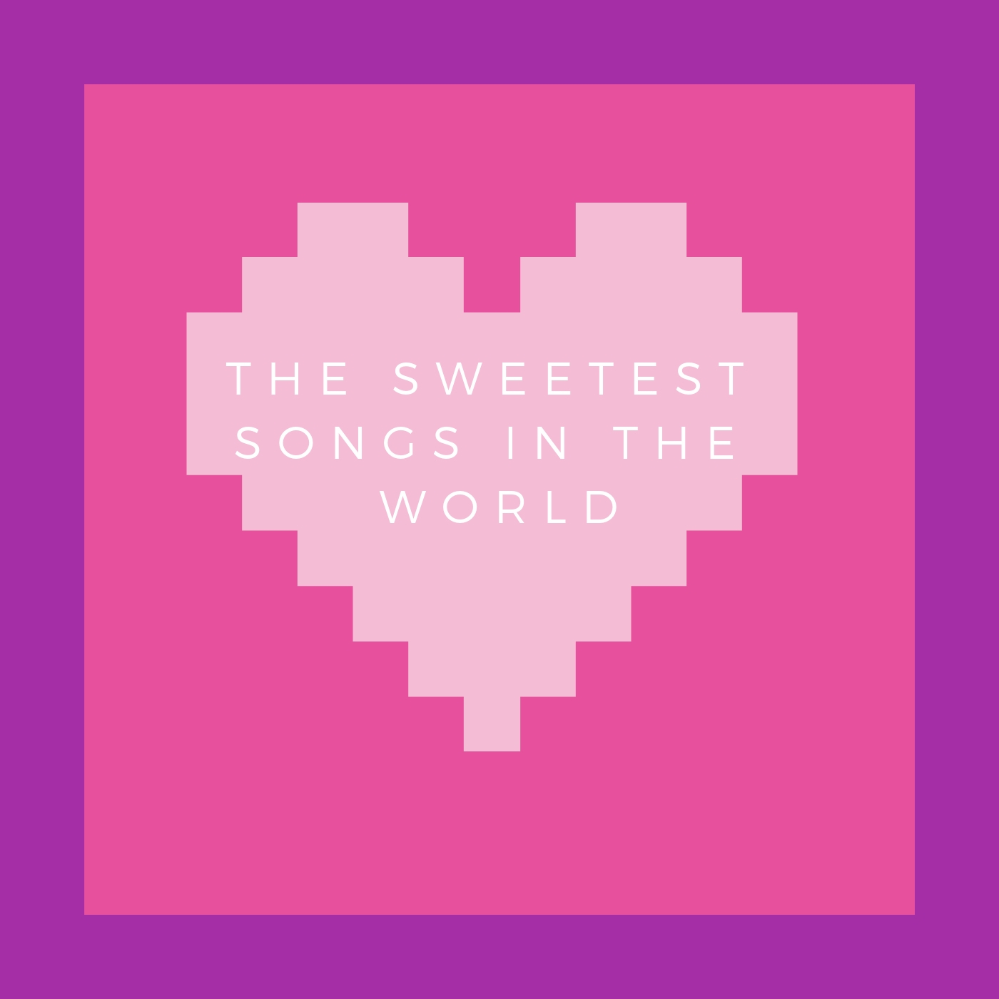 the sweetest songs in the world - These are some of the best, most precious love songs!!