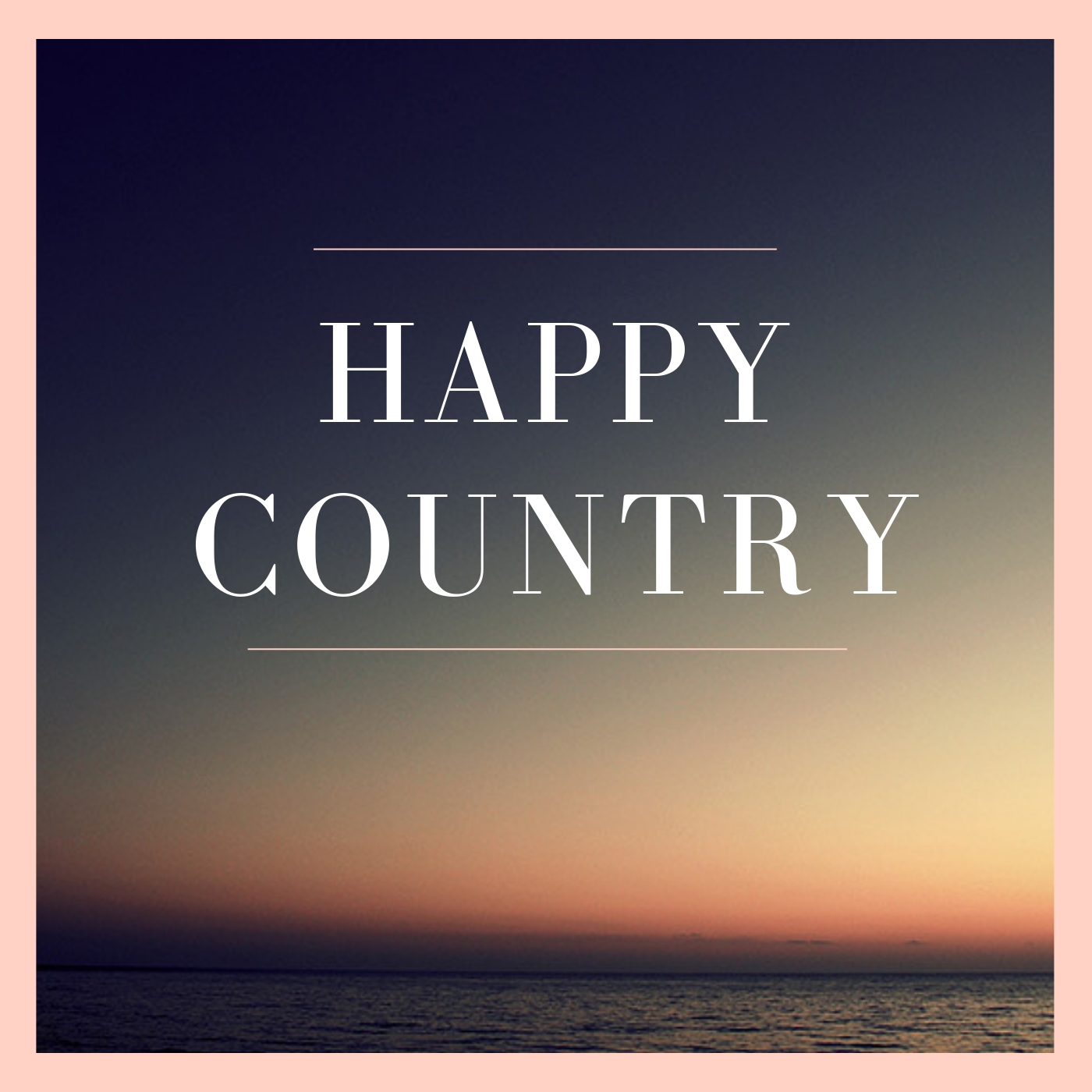 happy country - These are some of my favorite, feel-good, country songs. Think windows down, driving through your small town in the summertime.