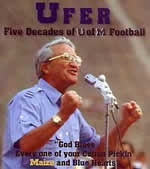 Ufer: Five Decades of U of M Football - Live broadcasts along with testimonials from President Ford, Keith Jackson, Dan Dierdorf, and many others.