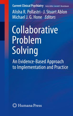 collaborative problem solving - Collaborative Problem Solving: An Evidence-Based Approach to Implementation and Practice is a 9-chapter, edited volume that brings together the voices of many key players in the development of CPS implementation practices. Some chapters are written from  experts who have first-hand knowledge of implementing CPS system-wide in clinical programs and in schools. Other chapters describe why CPS is considered trauma-informed care, how to evaluate CPS integrity and outcomes system-wide, and how CPS can be used to foster employee success. Available to purchase by chapter, as an e-book, or as a soft-cover manual. Click on the book cover to order directly from the publisher or visit amazon.com.