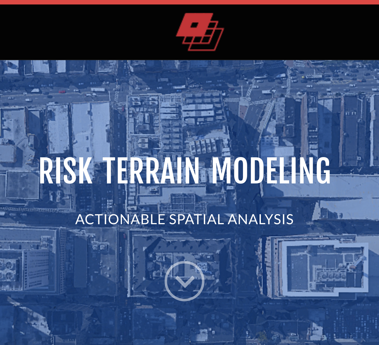 Risk terrain modeling is data-driven policing, spurred by the development of the RTM software by the Rutgers Center on Public Security. Source: Riskterrainmodeling.com