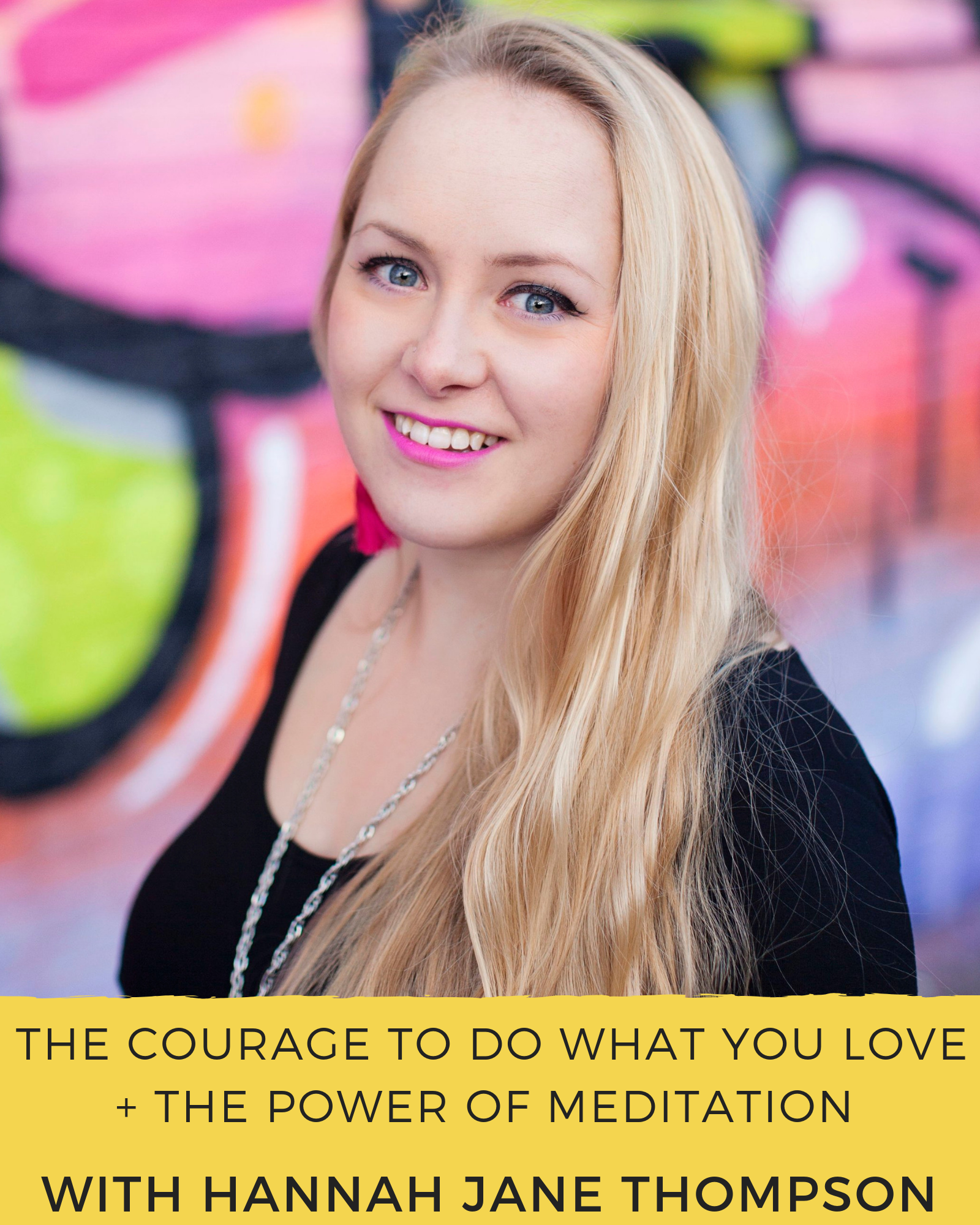 Hannah Jane Thompson - The Couragemakers Podcast.png