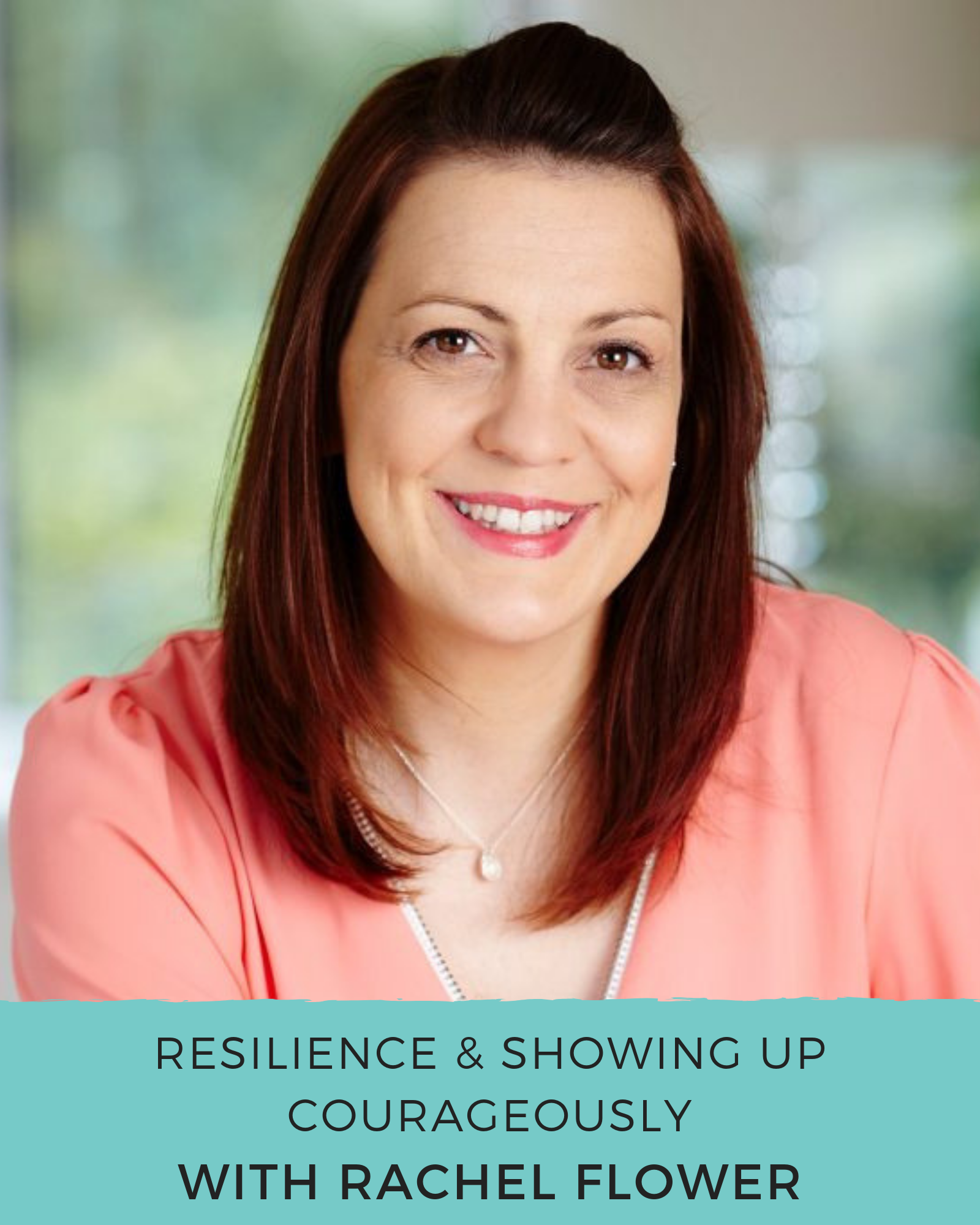 Rachel Flower - The Couragemakers Podcast.png