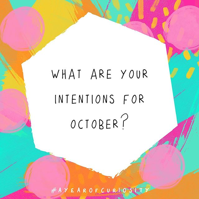 Ahhh I love the beginning of a new month 💖💖 . I've found expectations feel heavy and intentions feel hopeful, so for today's #ayearofcuriosity question, I want to know - what are your intentions for October? . For me, my intentions centre around keeping the momentum and flow while looking after myself, taking some time to reflect, and testing  new boundaries around my time and energy (thank you to this week's guest on The Couragemakers Podcast, @elitriercommunities for getting me all fired up about boundaries!) . I'd also like to laugh more, sing more and enjoy the crisp autumn leaves! 😂 🎶 🍁 . How about you my couragemaking friends? . . . #communityovercompetition #thatsdarling #createthelifeyoulove #createandcultivate #october🍁 #monthlyintentions #octoberintentions #creativepreneur #dreamersanddoers