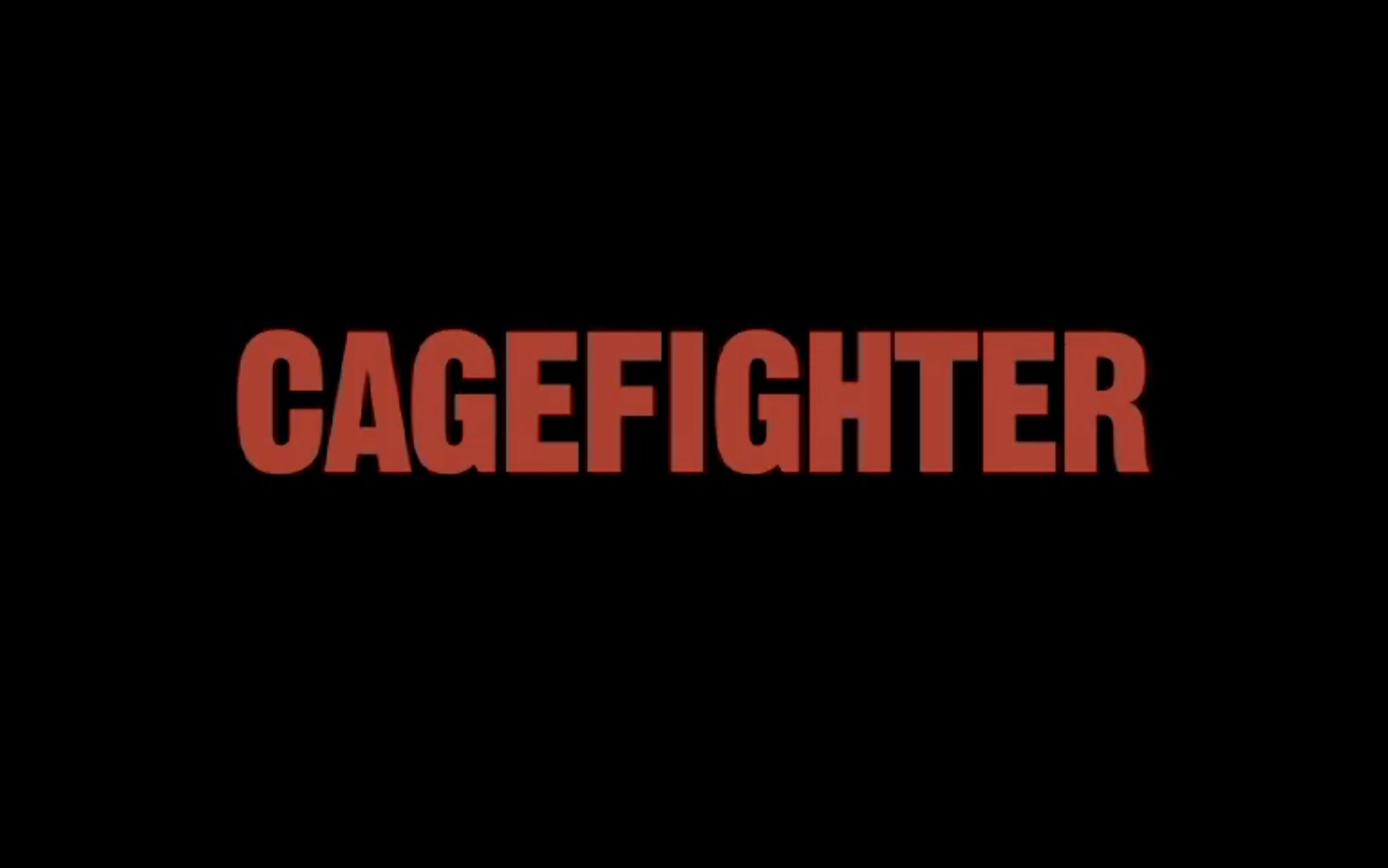 CAGEFIGHTER. 1 HOUR FEATURE LENGTH DOCUMENTARY : password: cageBSDTPC