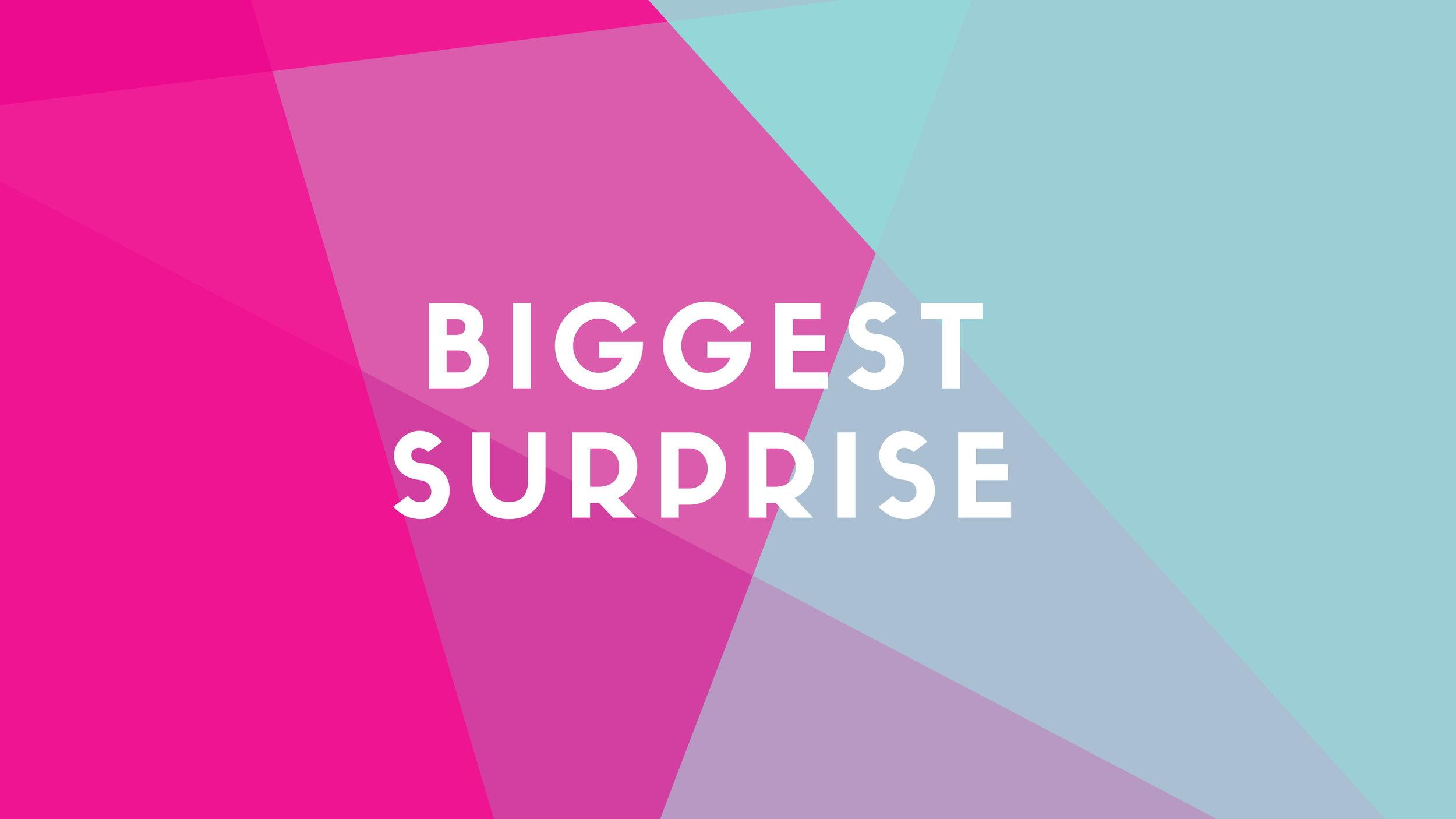 biggest surprise-1.jpg