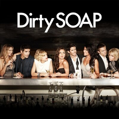 DIRTY SOAP (E!)
