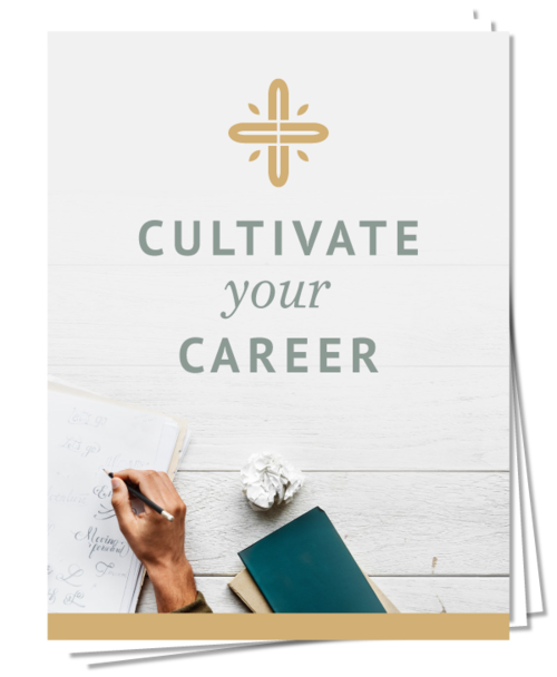Download the FREE Cultivate Your Career mini-course to find your perfect career.