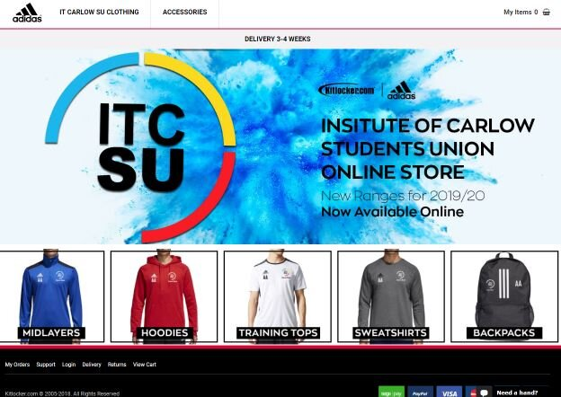 From Accounting to Sports and Exercise, we have it all!    IT Carlow Students Union presents you with Adidas Course/Class Clothing.   Midlayers  Hoodies  Training Tops  Sweatshirts  Backpacks   All Adidas, All Student Prices!   Follow the link below:   https://www.kitlocker.com/itcarlow/