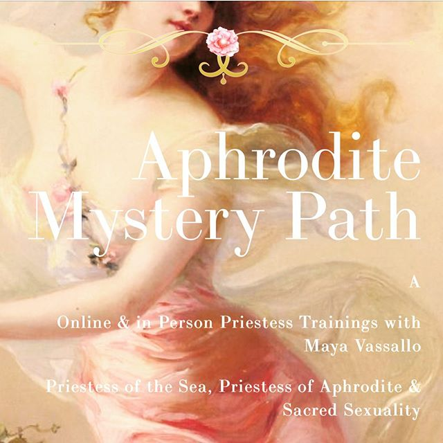 Visit my Website to Learn More about my Online & In Person Priestess Trainings. www.aphroditemysterypath.com