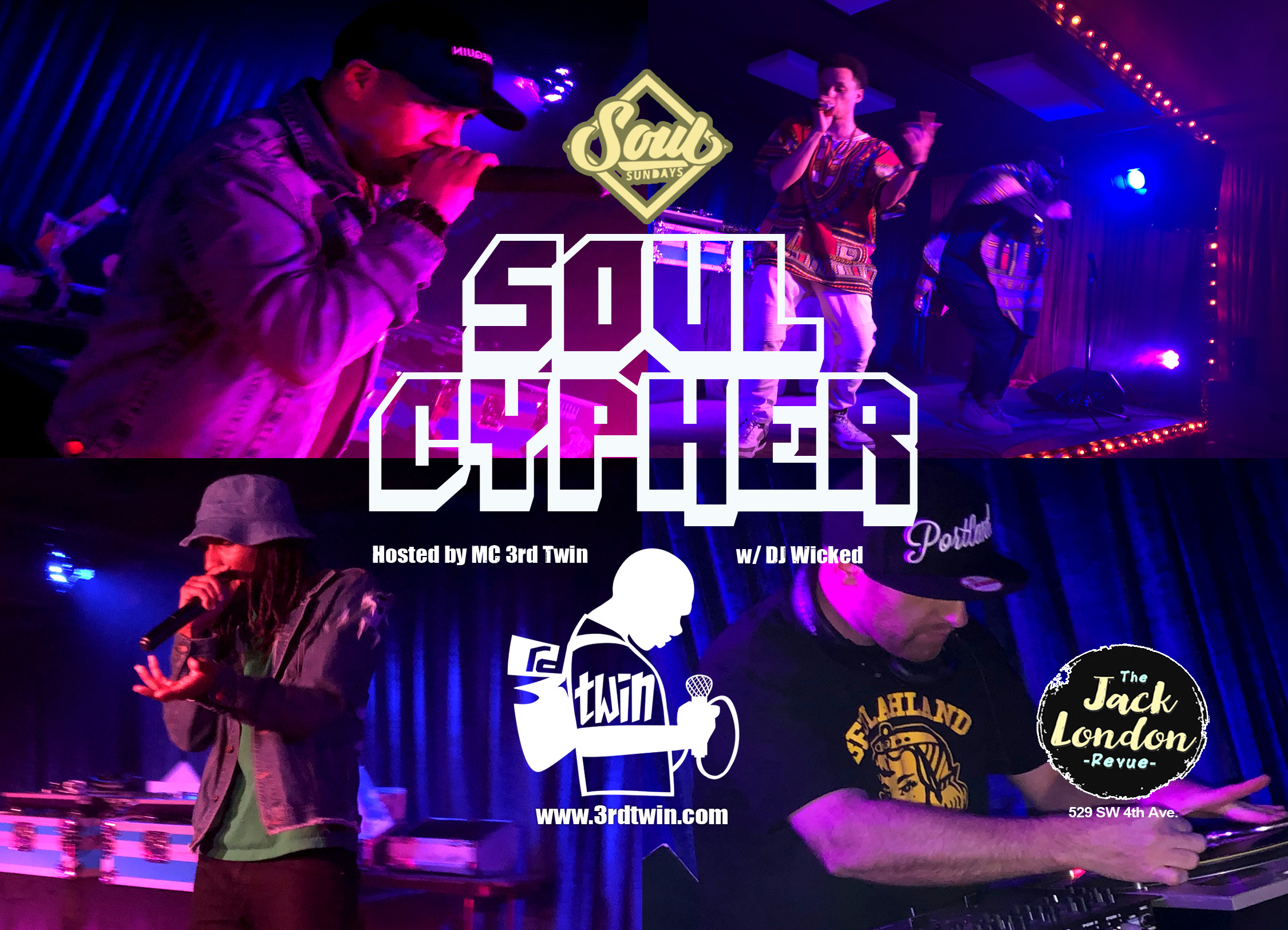 "3rd Twin hosts the monthly Soul Sundays Presents ""Soul Cypher"" at Jack London Revue in Portland, Oregon where Hip Hop MC's are given a stage to showcase their lyricism and take things to the next level!"