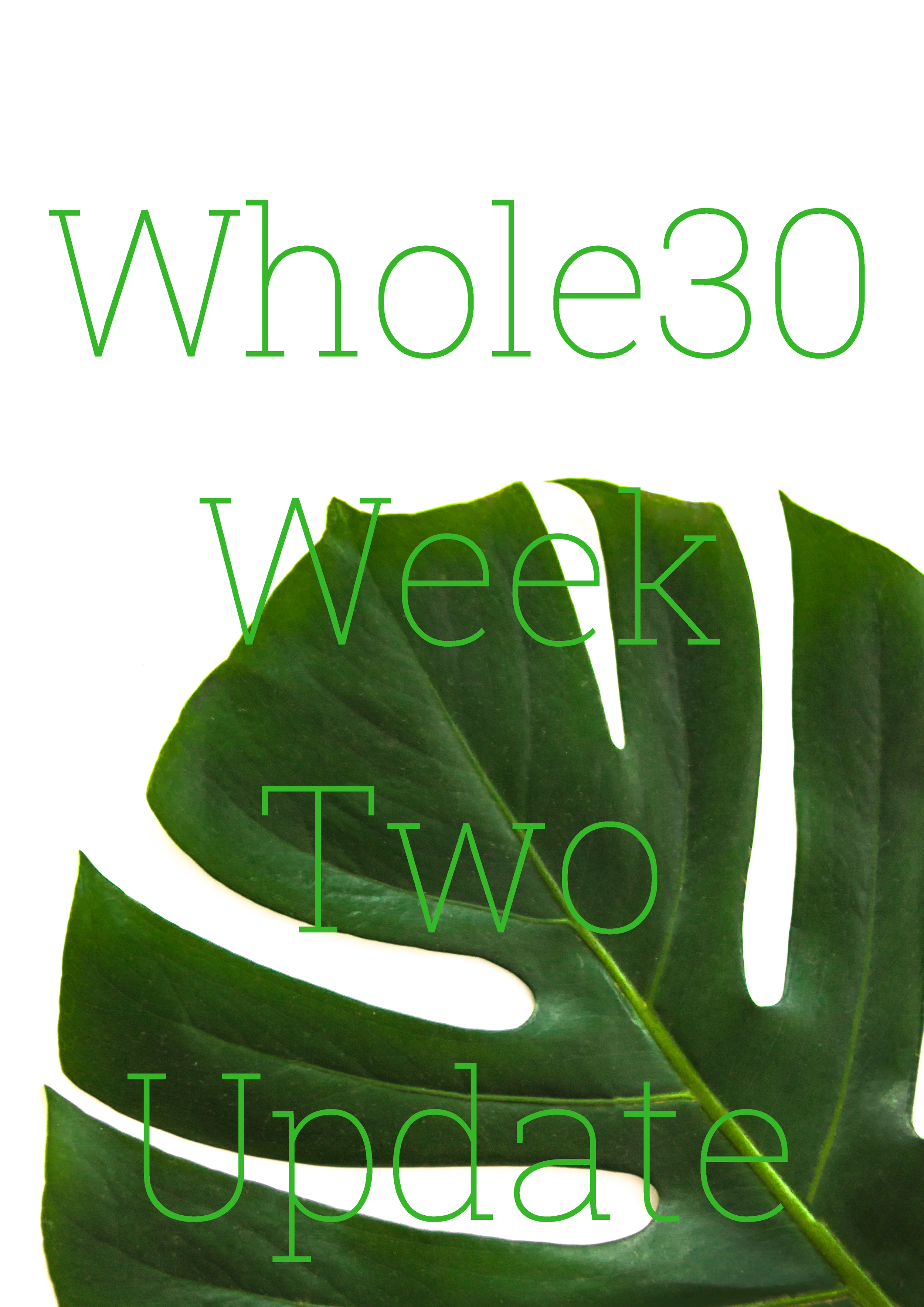 Whole30 Week Two Update.png