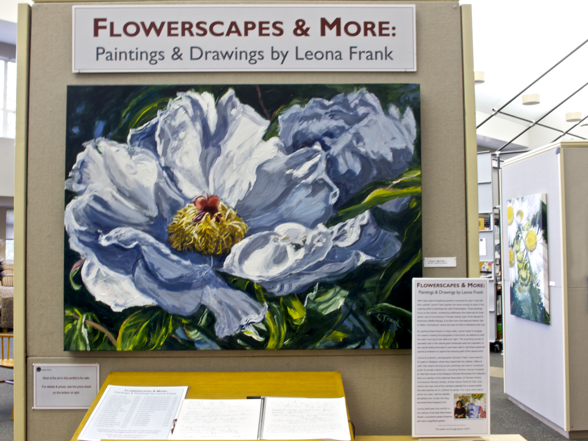 "September 28 - January 2, 2012  - Leona has solo exhibition, ""Flowerscapes & More"" at The Westport Library, Westport, CT"