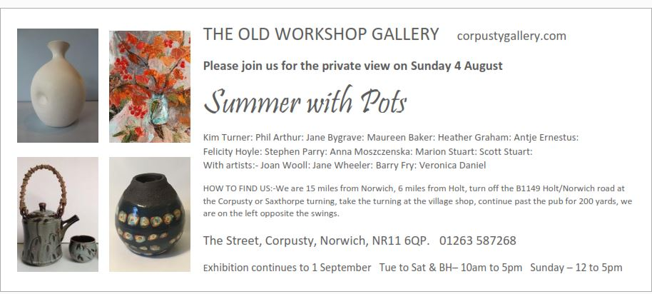 summer with pots exhibition private view sunday 4 august  corpustygallery.com