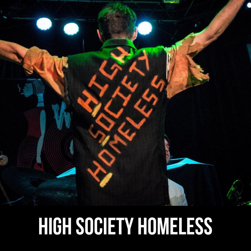 High Society Homeless.jpg