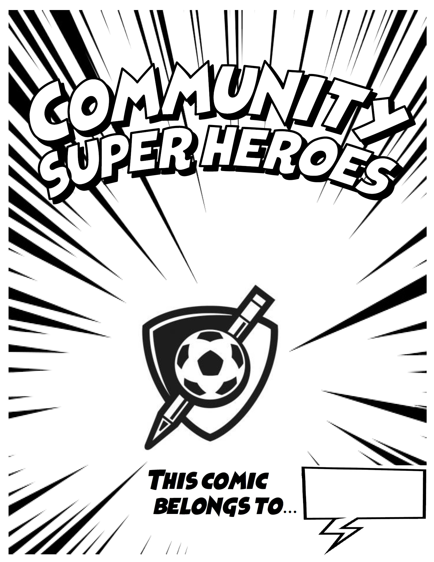 Check out Community Super Heroes comic-making workbook (1st-5th Grade)