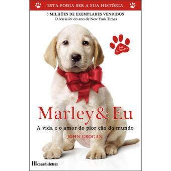 """Para ler - """"Marley e Eu"""" de de John Grogan"""
