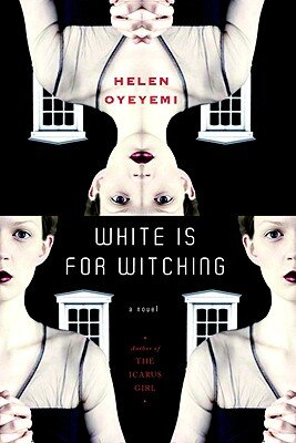 white-is-for-witching-helen-oyeyemi.jpg