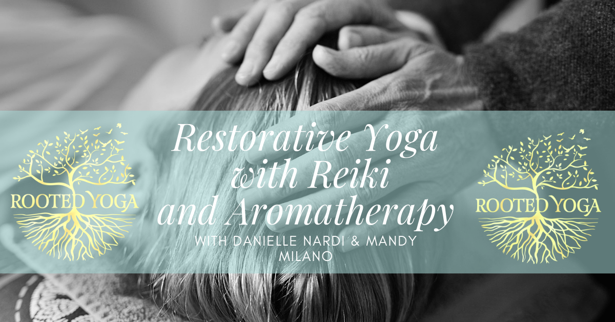 Restorative Yoga with Reiki and Aromatherapy.png
