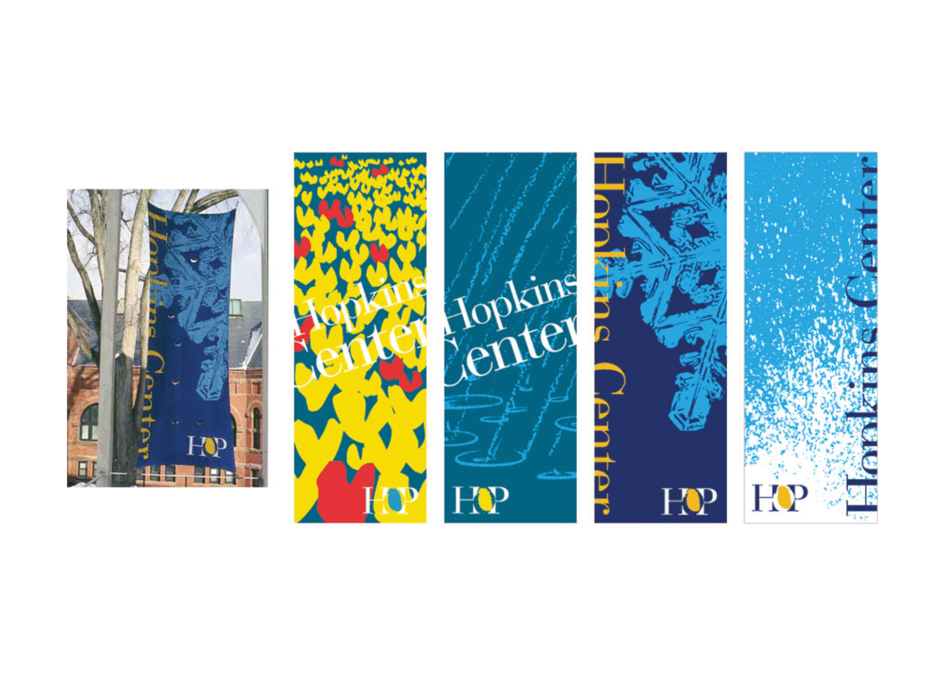 Seasonal banners for Hopkins Center for the Arts at Dartmouth College.