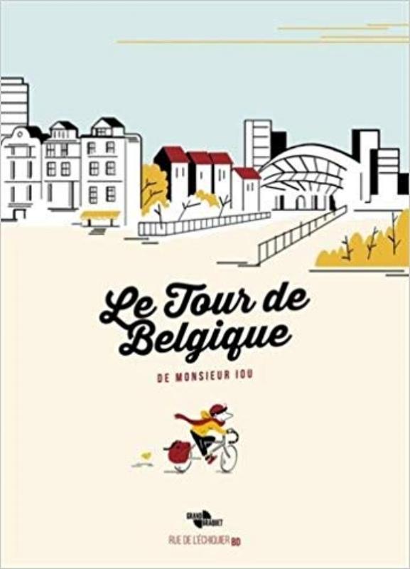 LE TOUR DE BELGIQUEde monsieur Iou - De Charleroi à Maline, de Bruges à la jungle ardennaise, Monsieur Iou sillonne la Belgique, son pays natal qu'il veut mieux redécouvrir. Une aventure à la fois graphique et vélocipédique qui met en avant le goût de la lenteur et de l'éveil.