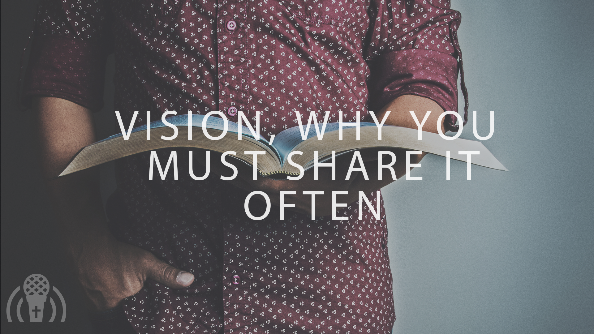 vision_why_you_must_share_it_often.png