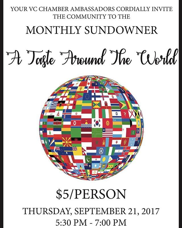 Great events this week! Thursday is our Sundowner... don't miss the taste around the world hosted by the VC Chamber Ambassadors!