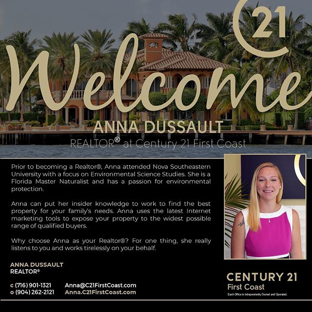 We are very excited that Anna Dussault has joined Century 21 First Coast. Contact her today if you are interested in buying or selling in Jacksonville!