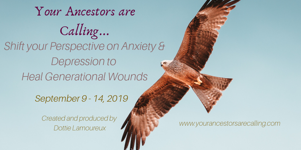 Your+Ancestors+are+Calling...+Shifting+your+Perspective+on+Anxiety+and+Depression+to+Heal+Generational+Wounds-2.png