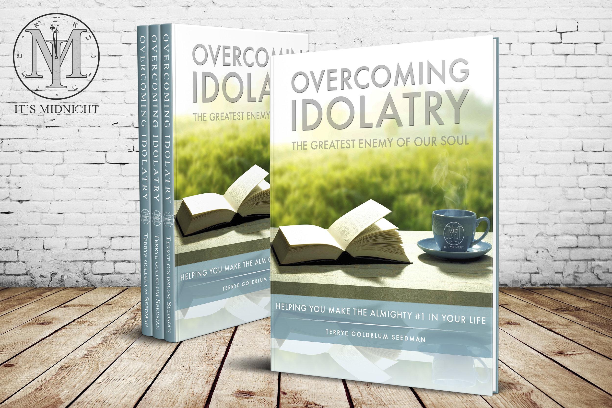 Overcoming Idolatry  + Click to Enlarge