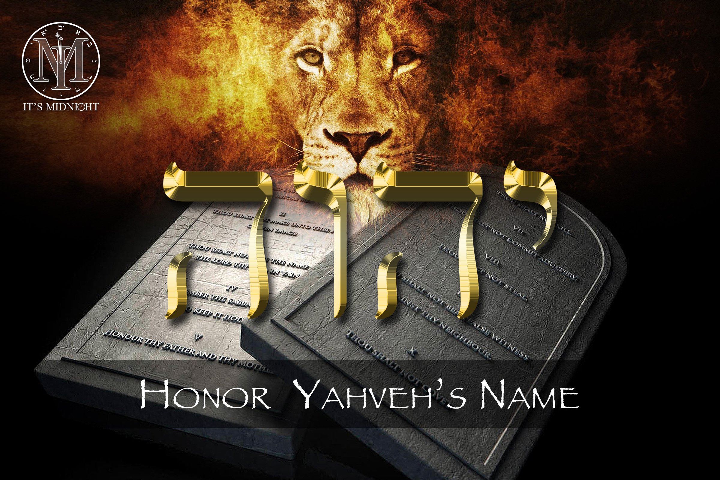 3rd Commandment: Honor Yahveh's Name