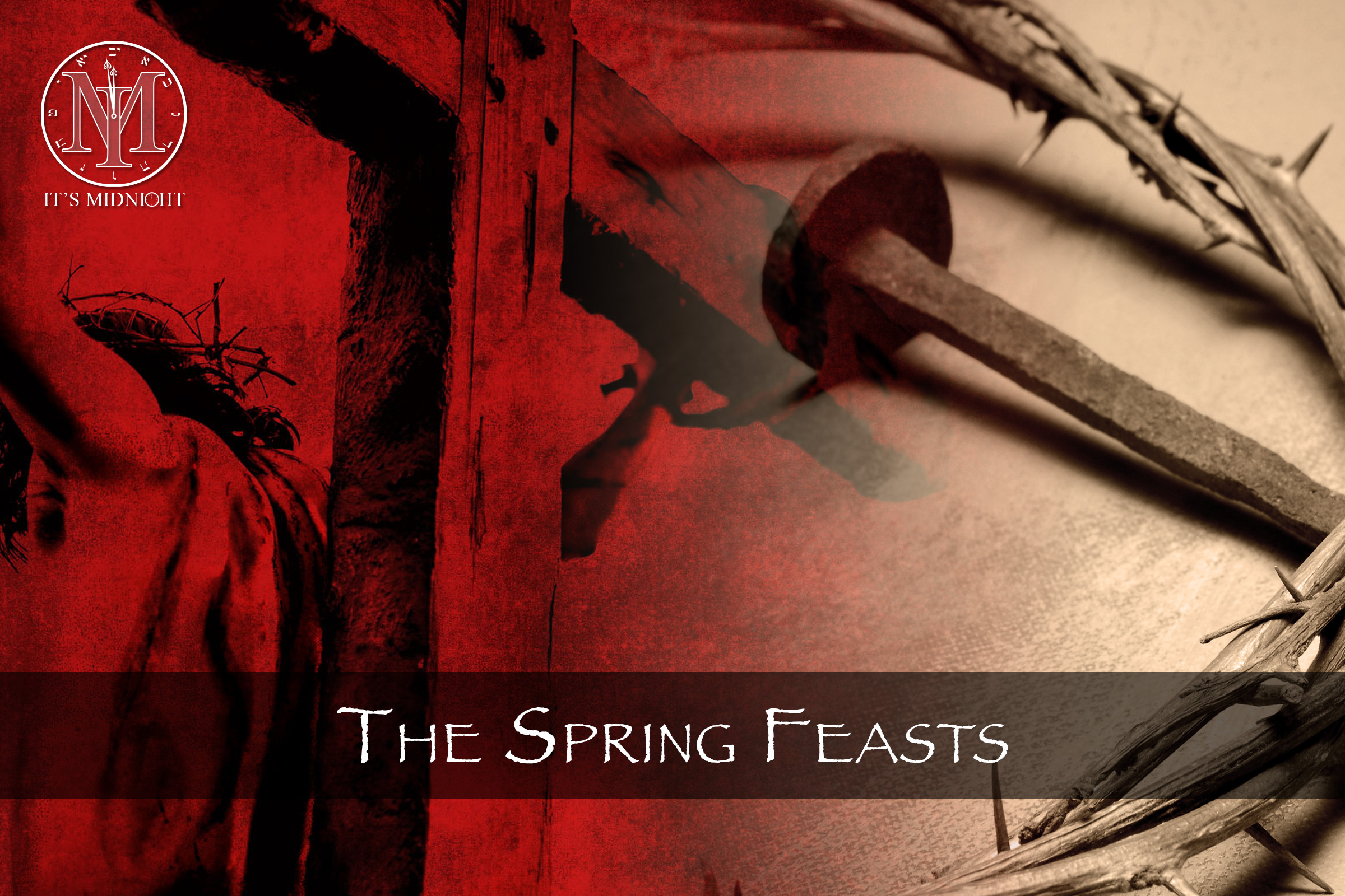 The Spring Feasts