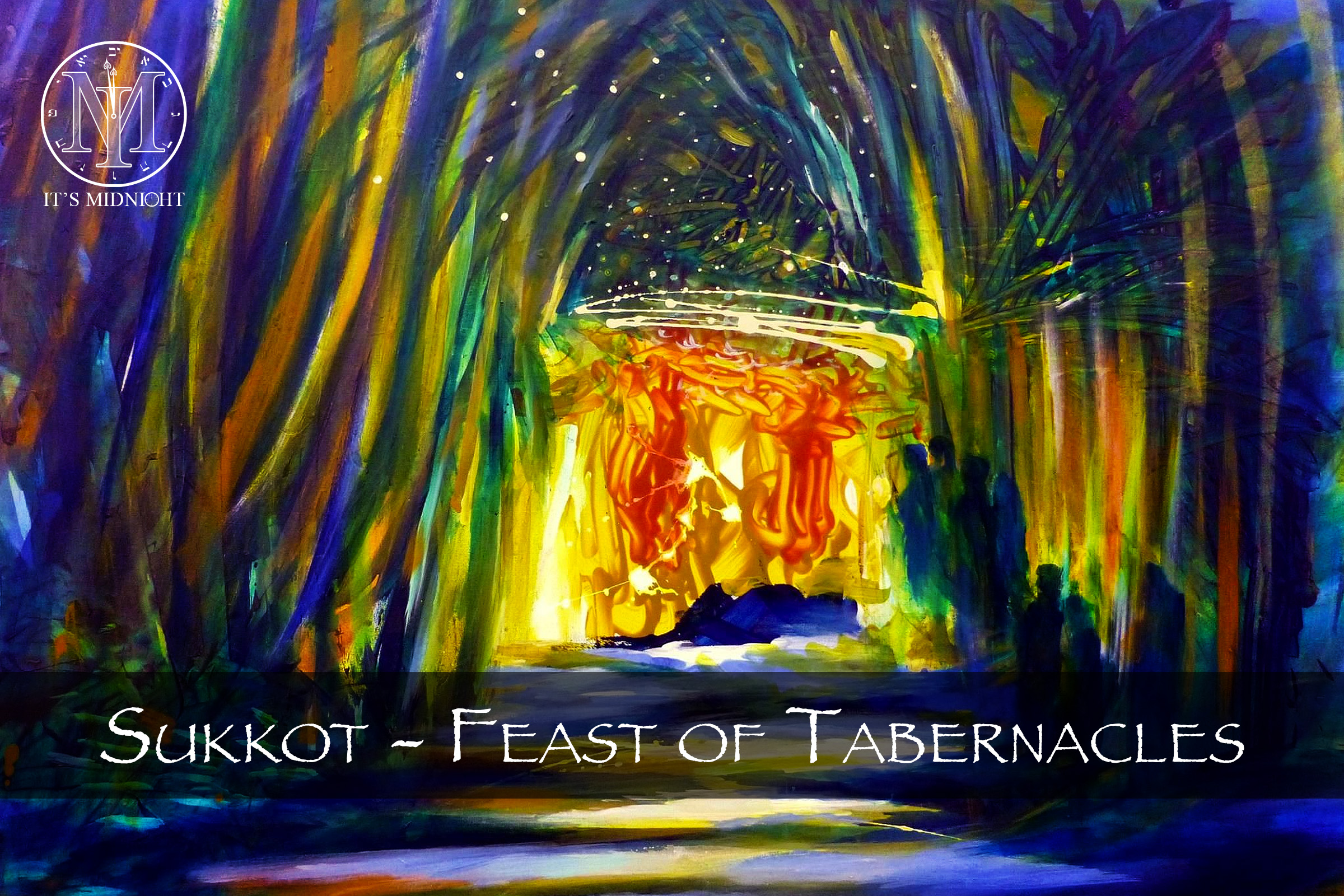 Sukkot | Feast of Tabernacles