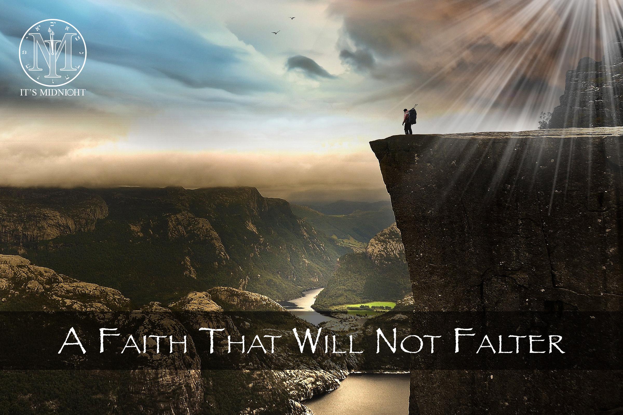 A Faith That Will Not Falter.jpg