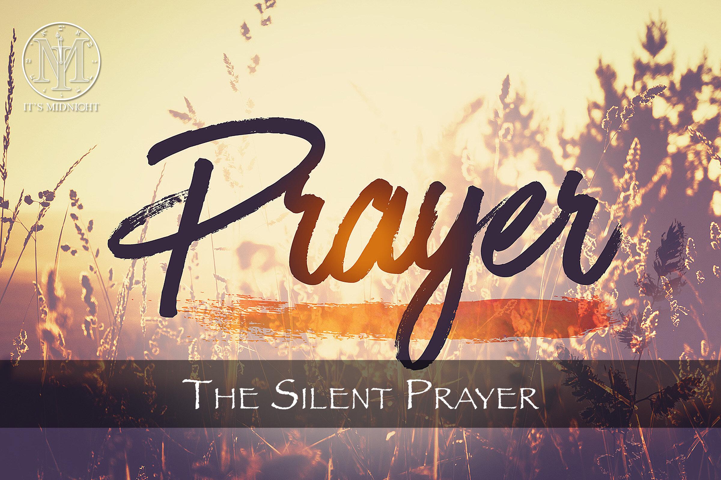 The Silent Prayer Thumbnail (It's Midnight Ministries).jpg