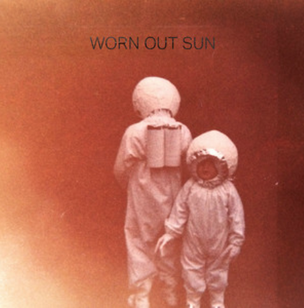 Worn Out Sun: Sounds By Struck