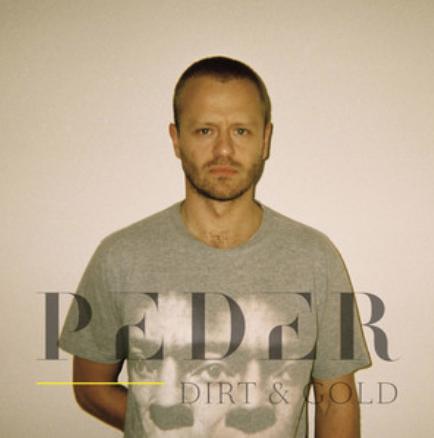 Peder: Dirt And Gold: Fake Diamond Records
