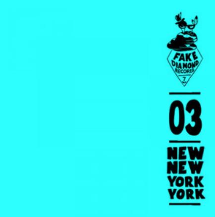 New New York York: Same Shit On The Radio:Fake Diamond Reords