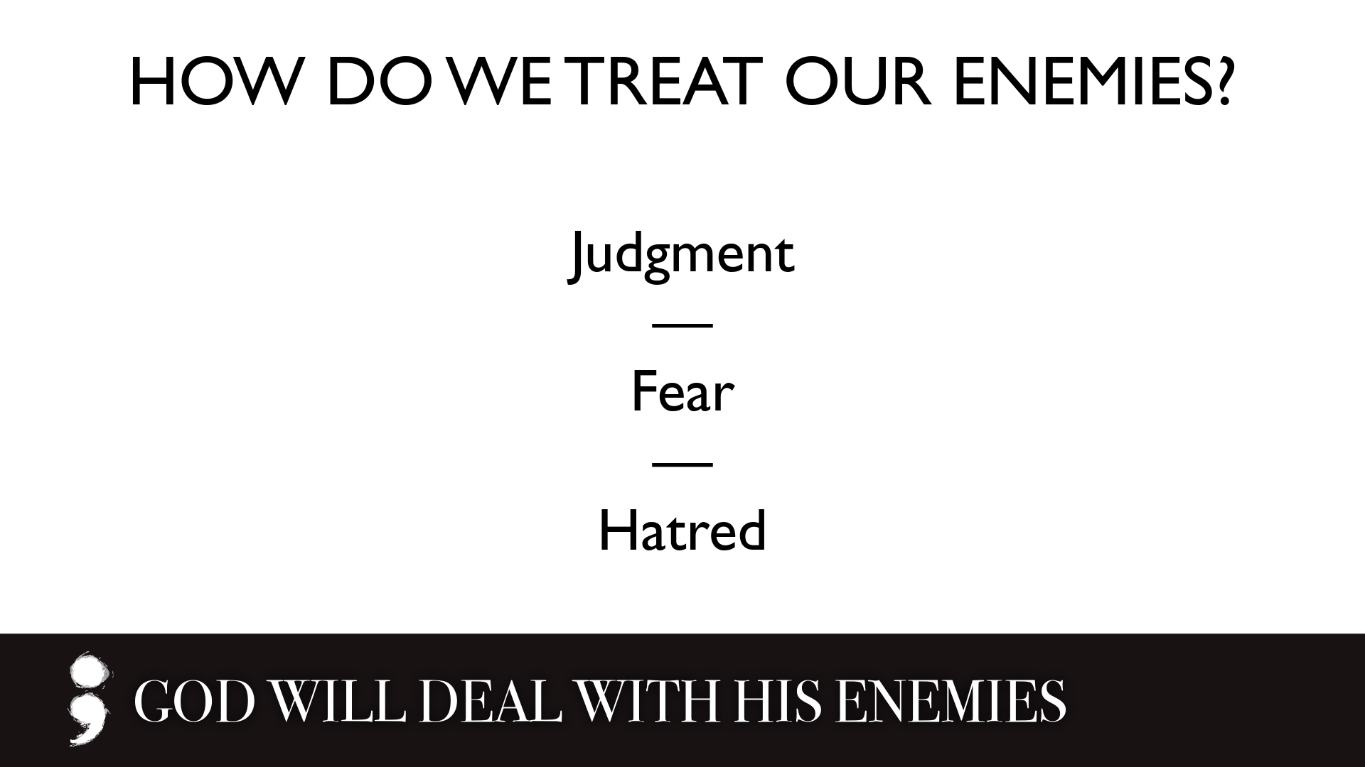 God Will Deal With His Enemies.004.png