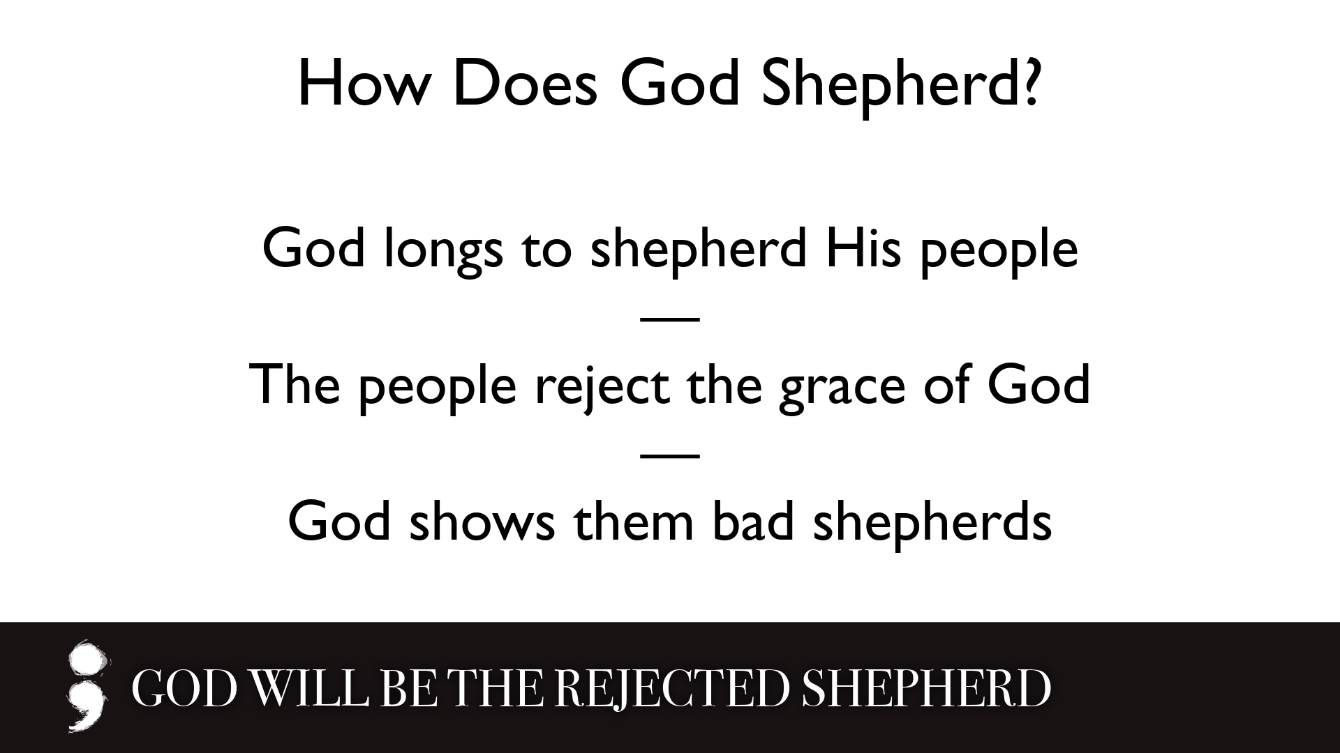 God Will Be the Rejected Shepherd.002.png