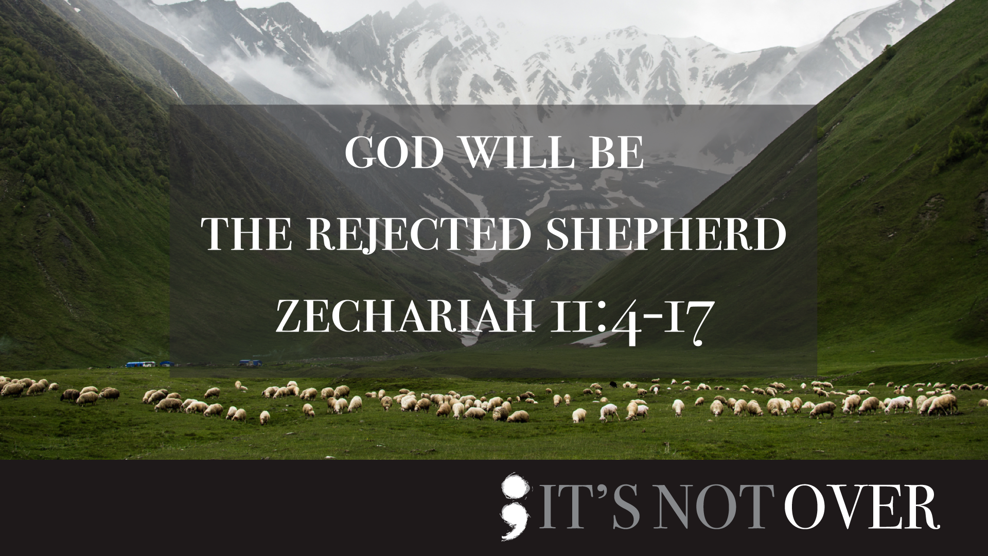 God Will Be the Rejected Shepherd.001.png