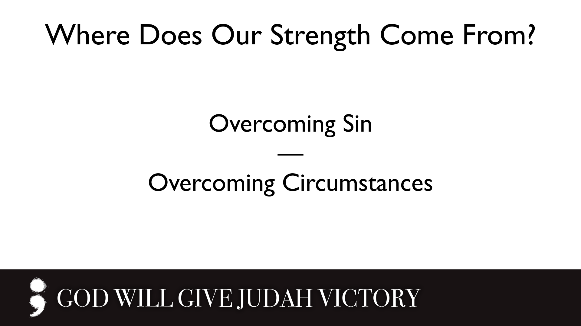 God Will Give Judah Victory.006.png