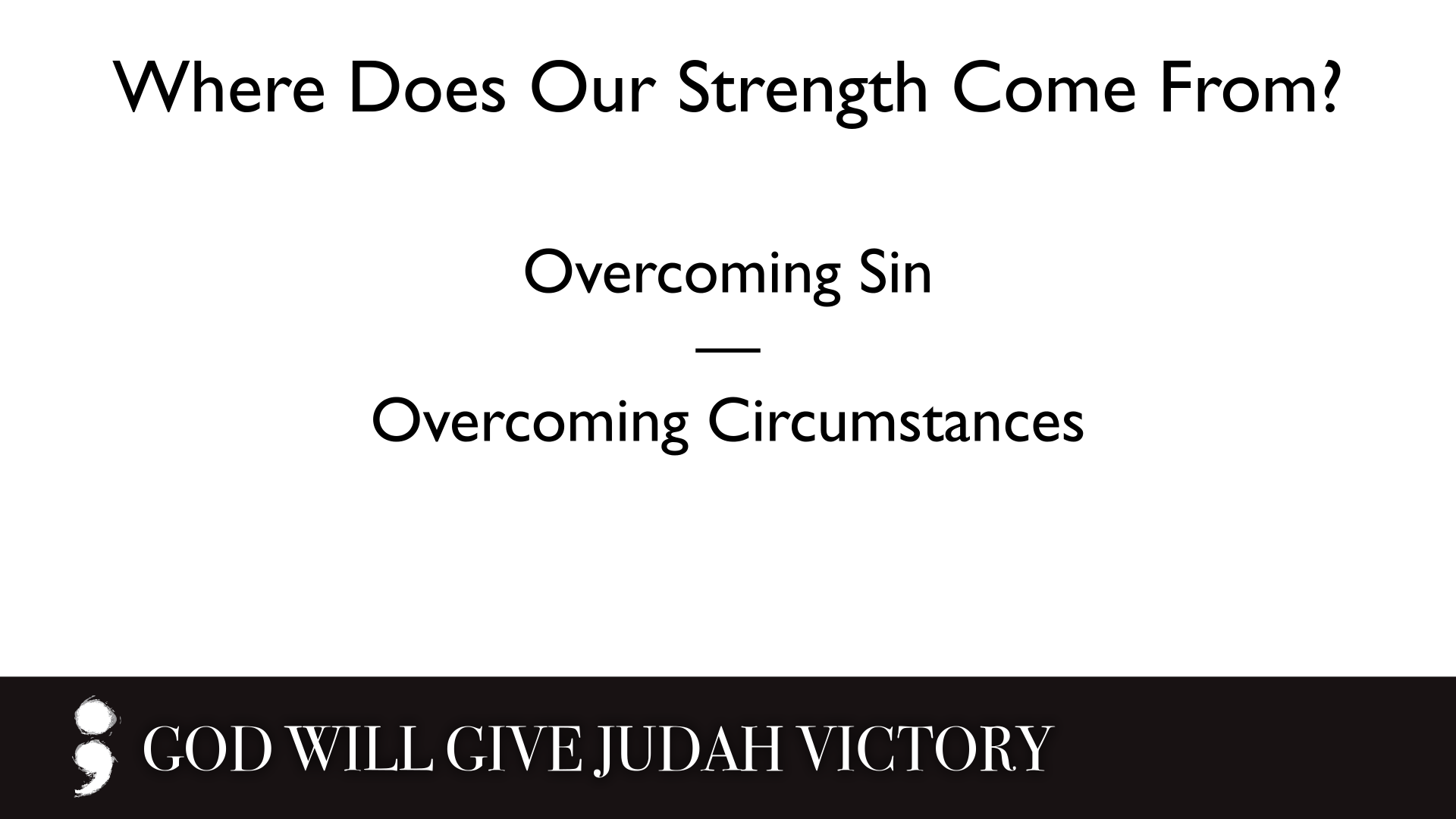 God Will Give Judah Victory.008.png